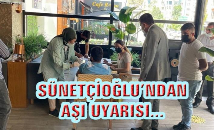 Sağlık Müdürü Sünnetçioğlu'ndan aşı bilgilendirmesi...