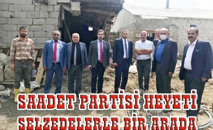 Saadet Partisi heyeti selzedelerle bir araya geldi