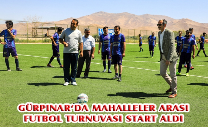 Gürpınar'da mahalleler arası futbol turnuvası start aldı