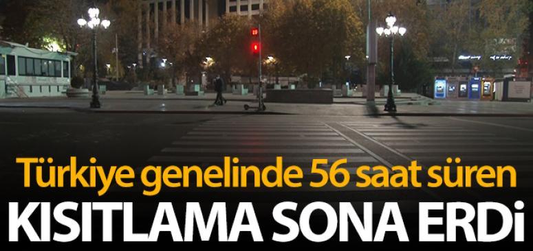 Türkiye genelinde 56 saat süren sokağa çıkma kısıtlaması sona erdi