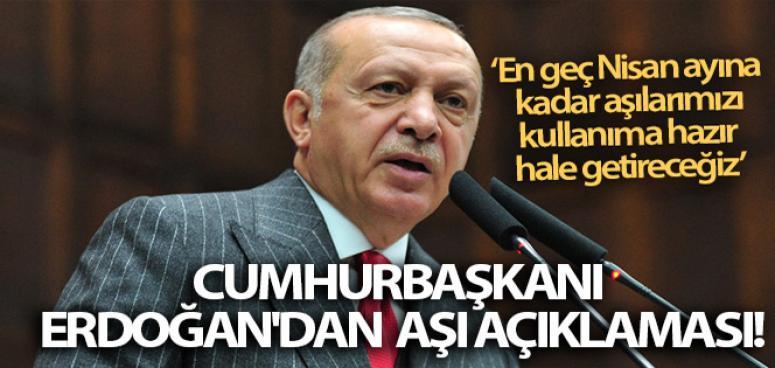 Cumhurbaşkanı Erdoğan'dan aşı açıklaması! En geç Nisan ayına kadar aşılarımızı kullanıma hazır hale getireceğiz