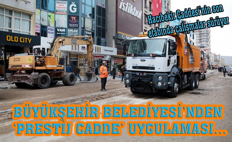 Büyükşehir'in 'Prestij Cadde' çalışmaları sürüyor