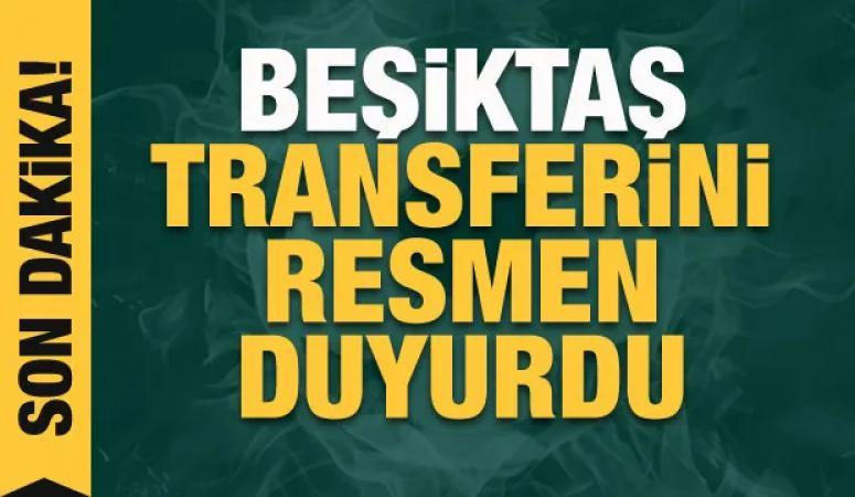 Beşiktaş yeni transferi açıkladı...