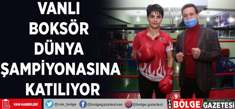 Vanlı boksör dünya şampiyonasına katılıyor
