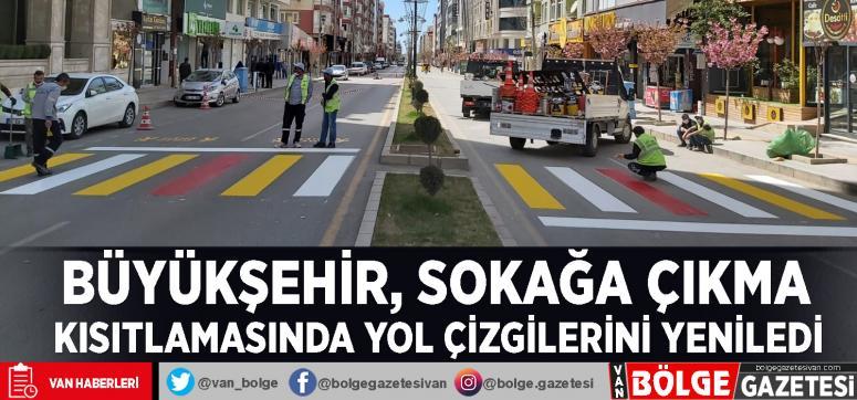 Büyükşehir, sokağa çıkma kısıtlamasında yol çizgilerini yeniledi