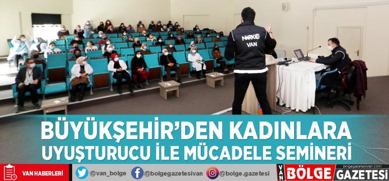 Büyükşehir'den kadınlara uyuşturucu ile mücadele semineri