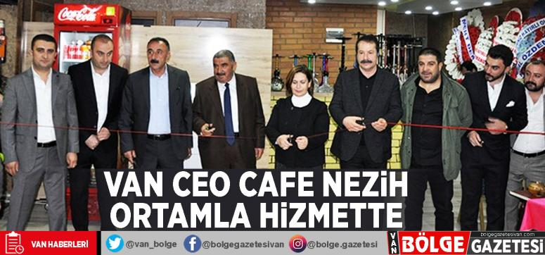 Van CEO Cafe nezih ortamla hizmette
