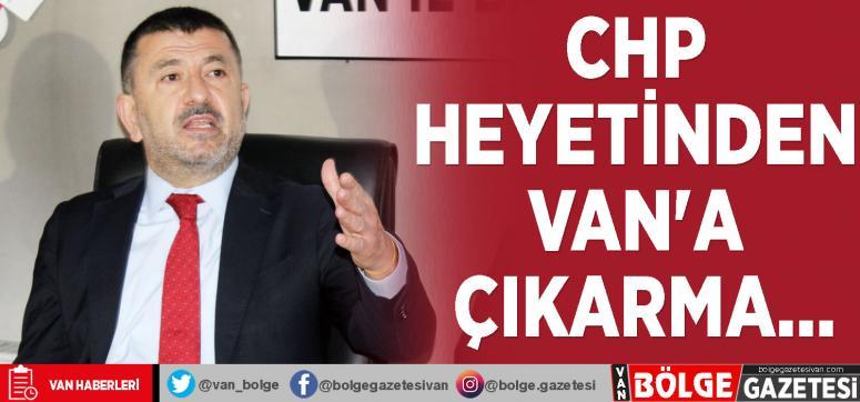 CHP heyetinden Van'a çıkarma…