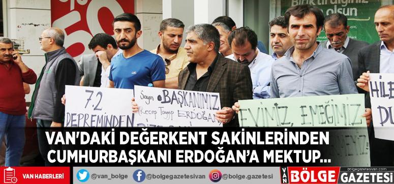 Van'daki Değerkent sakinlerinden Cumhurbaşkanı Erdoğan'a mektup…