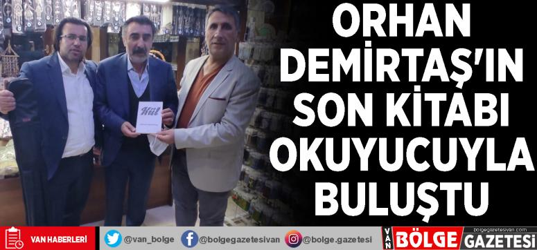 Orhan Demirtaş'ın son kitabı okuyucuyla buluştu