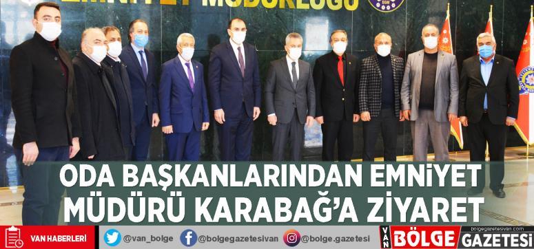 Oda başkanlarından Emniyet Müdürü Karabağ'a ziyaret