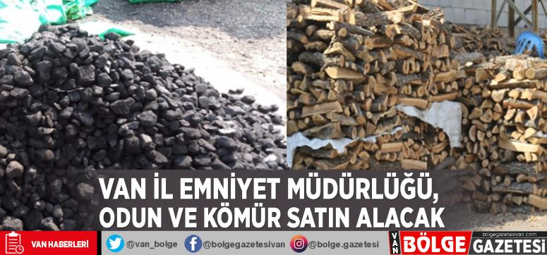 Van Emniyet Müdürlüğü, odun ve kömür satın alacak