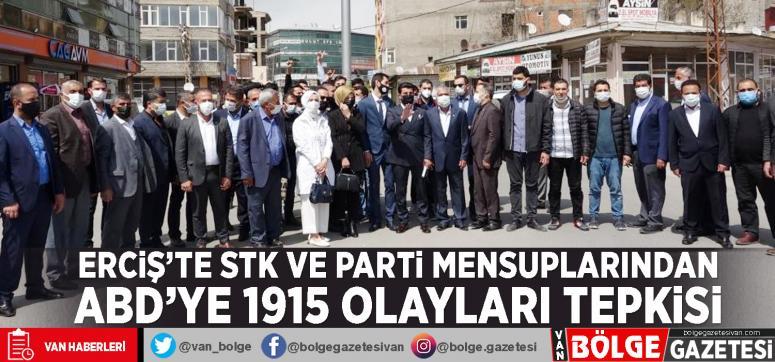 Erciş'te STK ve parti mensuplarından ABD'ye 1915 olayları tepkisi