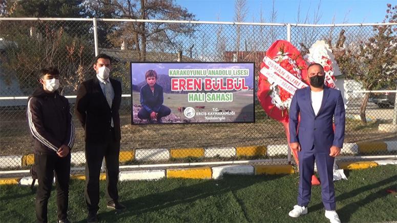 Erciş'teki halı sahaya Şehit Eren Bülbül'ün adı verildi