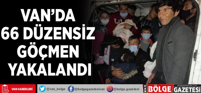 Van'da 66 düzensiz göçmen yakalandı
