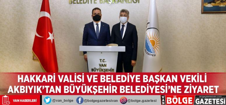 Hakkari Valisi ve Belediye Başkan Vekili Akbıyık'tan Büyükşehir Belediyesi'ne ziyaret