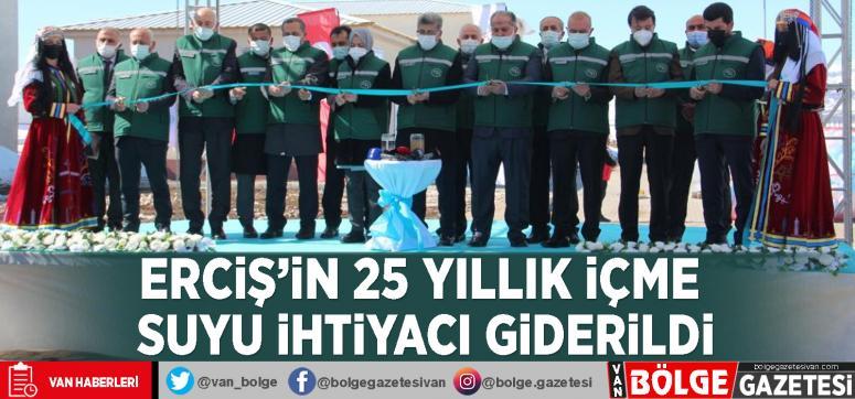 Erciş'in 25 yıllık içme suyu ihtiyacı giderildi