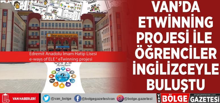 Van'da eTwinning projesi ile öğrenciler İngilizceyle buluştu