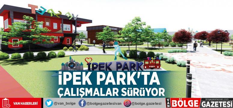 İpek Park'ta çalışmalar sürüyor