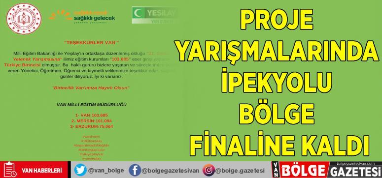 Proje yarışmalarında  İpekyolu bölge finaline kaldı