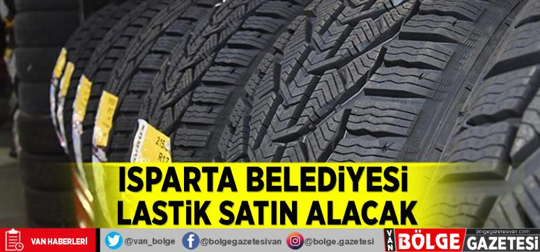Isparta Belediyesi lastik satın alacak