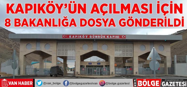 Kapıköy'ün açılması için 8 bakanlığa dosya gönderildi