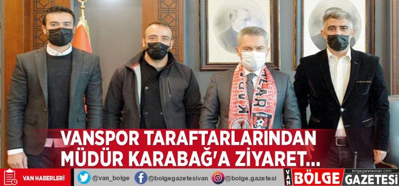 Vanspor taraftarlarından Müdür Karabağ'a ziyaret…