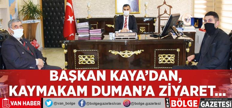 Başkan Kaya'dan, Kaymakam Duman'a ziyaret…