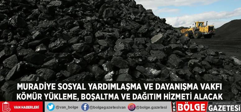 Muradiye Sosyal Yardımlaşma ve Dayanışma Vakfı kömür yükleme, boşaltma ve dağıtım hizmeti alacak