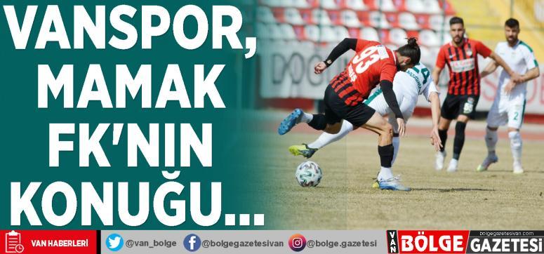 Vanspor, Mamak FK'nın konuğu…