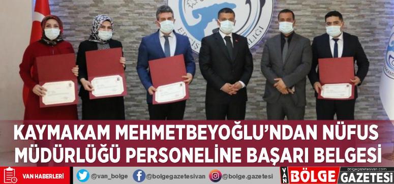 Kaymakam Mehmetbeyoğlu'ndan Nüfus Müdürlüğü personeline başarı belgesi