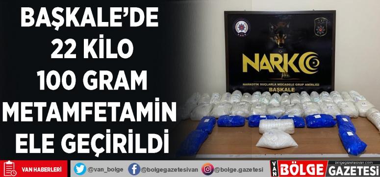 Başkale'de 22 kilo 100 gram metamfetamin ele geçirildi