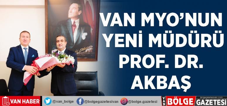 Van MYO'ya Prof. Dr. Esvet Akbaş atandı
