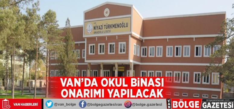 Van'da okul binası onarımı yapılacak