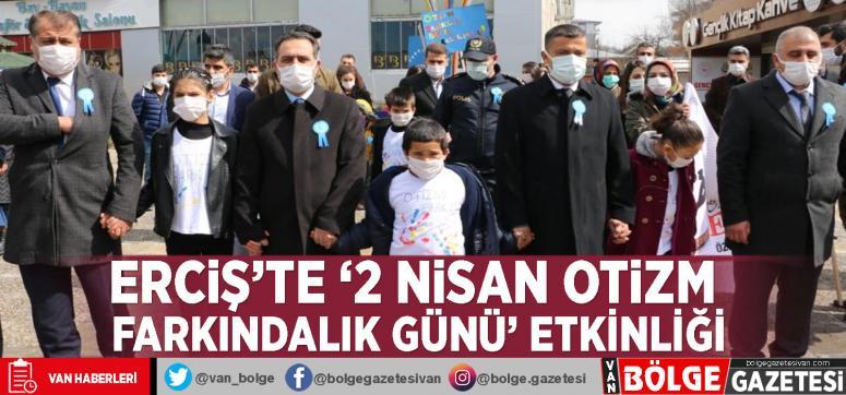 Erciş'te '2 Nisan Otizm Farkındalık Günü' etkinliği