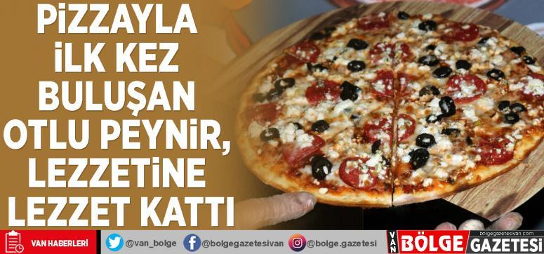 Pizzayla ilk kez buluşan otlu peynir, lezzetine lezzet kattı