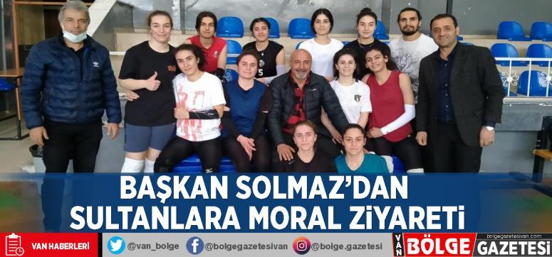 Başkan Solmaz'dan sultanlara moral ziyareti