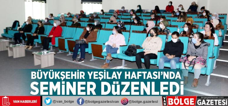 Büyükşehir Yeşilay Haftası'nda seminer düzenledi