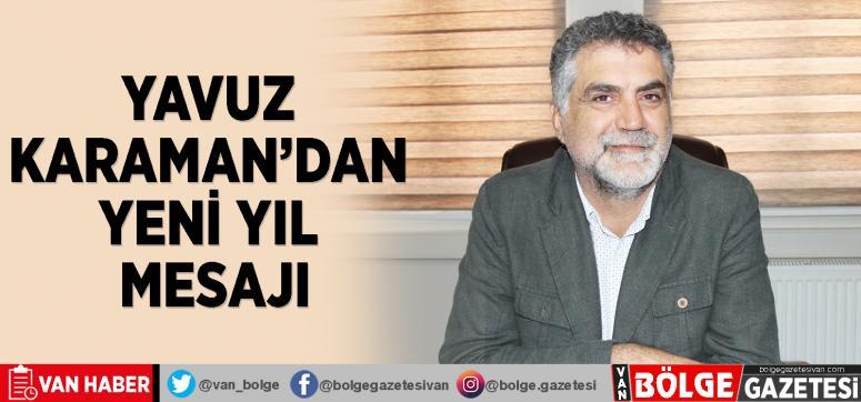 Yavuz Karaman'dan yeni yıl mesajı