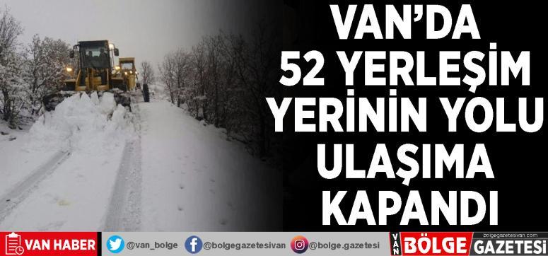Van'da 52 yerleşim yerinin yolu ulaşıma kapandı