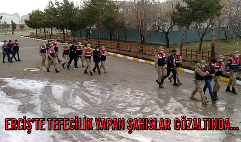 Erciş'te tefecilik operasyonu:6 gözaltı…