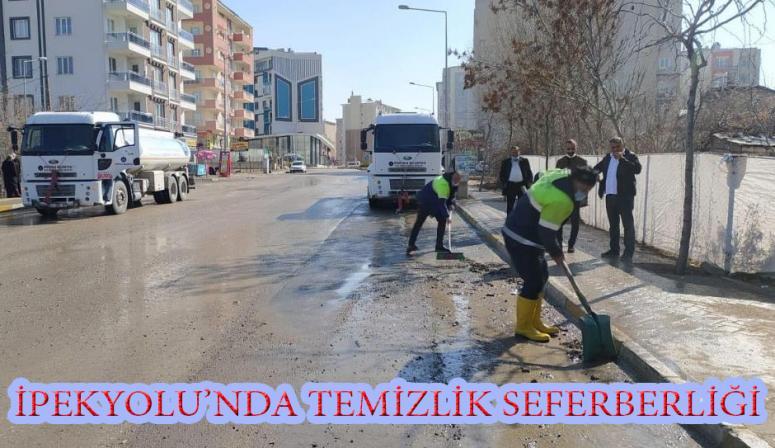 İpekyolu Belediyesi'nden cadde ve sokaklarda temizlik seferberliği...