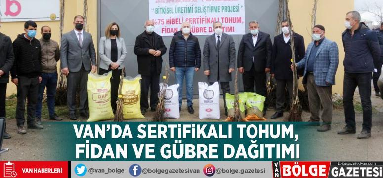 Van'da sertifikalı tohum, fidan ve gübre dağıtımı