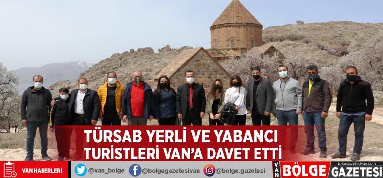 TÜRSAB yerli ve yabancı turistleri Van'a davet etti