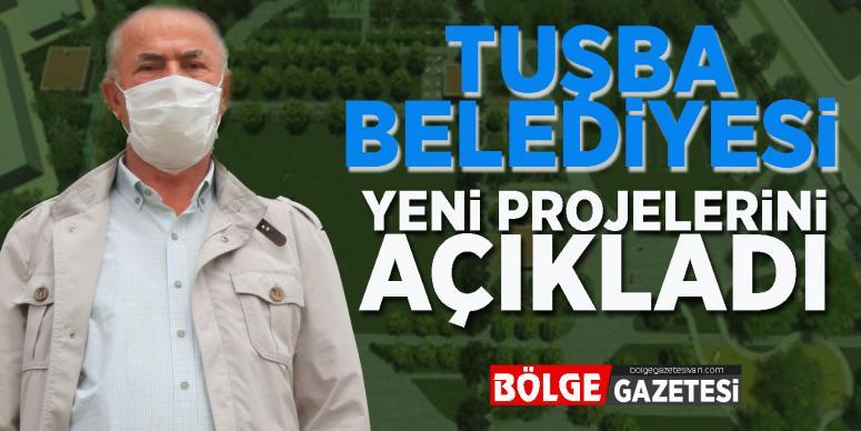 Başkan Akman'dan, Tuşba için yeni müjdeler…