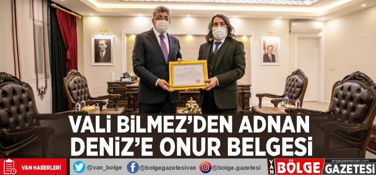 Vali Bilmez'den Adnan Deniz'e onur belgesi