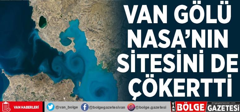 Van Gölü NASA'nın sitesini de çökertti