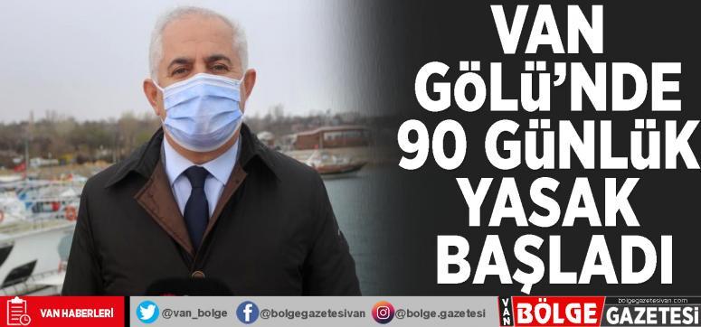 Van Gölü'nde 90 günlük yasak başladı