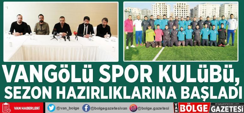 Vangölü Spor Kulübü, sezon hazırlıklarına başladı