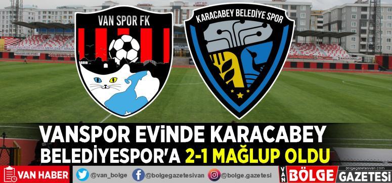 Vanspor evinde Karacabey Belediyespor'a 2-1 mağlup oldu